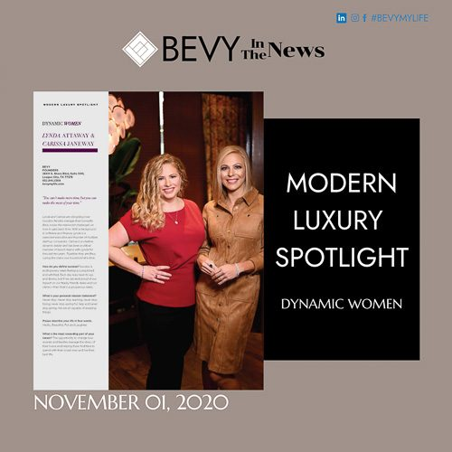 Modern Luxury Spotlight on Bevy